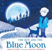 Cover illustration for The Boy and the Blue Moon
