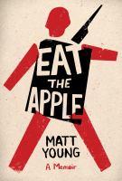 Cover illustration for Eat the apple : a memoir