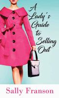 Cover illustration for The Lady's Guide to Selling Out