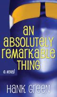 Cover illustration for An Absoluely Remarkable Thing