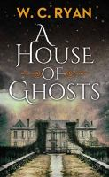 Cover illustration for A House of Ghosts