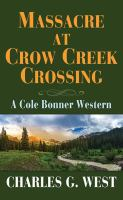 Cover illustration for Massacre at Crow Creek Crossing