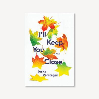 I'll Keep You Close