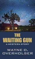 Cover illustration for The Waiting Gun