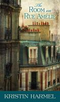 Cover illustration for The Room on Rue Amelie