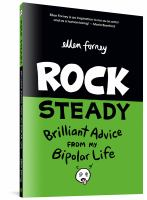 Cover illustration for Rock steady : brilliant advice from my bipolar life
