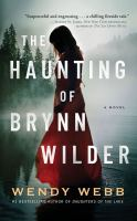 Cover illustration for The Haunting of Brynn Wilder