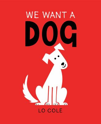 We Want a Dog