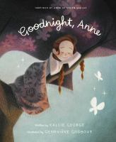 Cover illustration for Goodnight, Anne: inspired by Anne of green gables