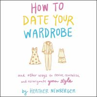 Cover illustration for How to Date Your Wardrobe