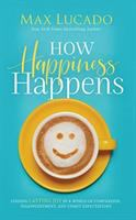Cover illustration for How Happiness Happens