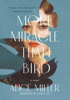 Cover illustration for More Miracle Than Bird