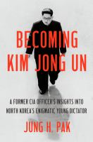 Cover illustration for Becoming Kim Jong Un