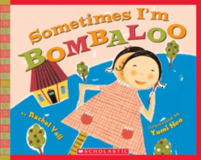Sometimes I'm Bombaloo