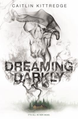 Dreaming Darkly