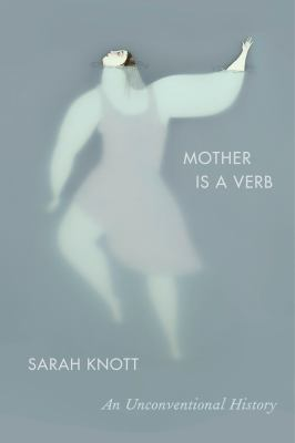 Cover- Mother is a verb