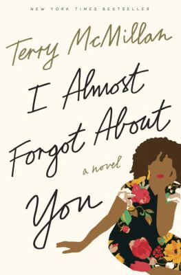 I Almost Forgot about You (by Terry McMillan) cover photo
