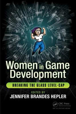 Women in game development: breaking the glass level-cap