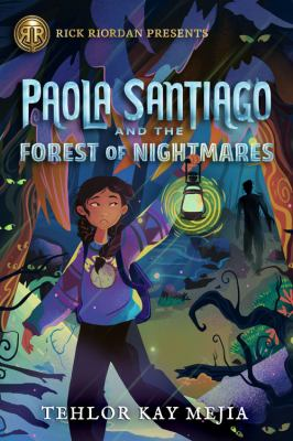 Paola Santiago and the Forest of Nightmares