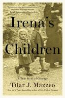 Irena's Children: A True Story of Courage cover art