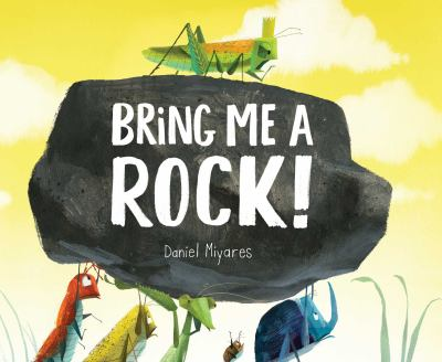 Bring me a rock book cover: five various sized bugs are holding up a rock upon which a grasshopper stands on top