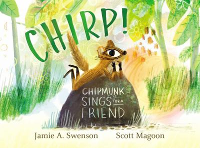 Chirp! Chipmunk Sings for a Friend