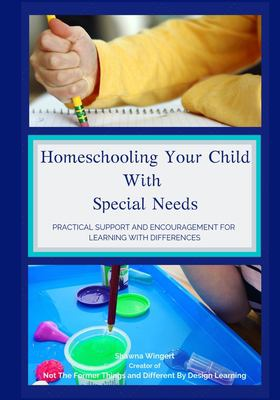 Homeschooling Your Child with Special Needs