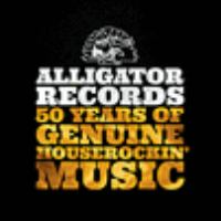 Alligator Records : 50 years of genuine houserockin' music.