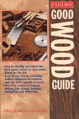 Good wood : guide