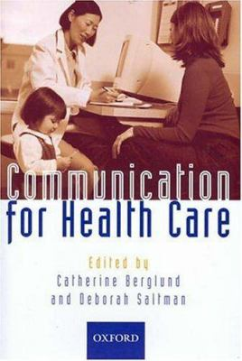 Communication for health care