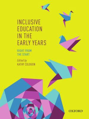 Inclusive education in the early years : right from the start