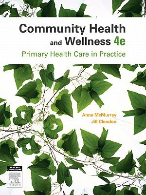 Community health and wellness : primary health care in practice