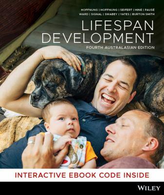 Lifespan Development, 4th Australasian Edition.