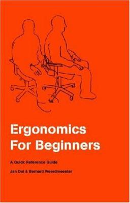 Ergonomics for beginners : a quick reference guide
