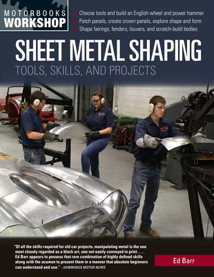Sheet metal shaping : tools, skills, and projects