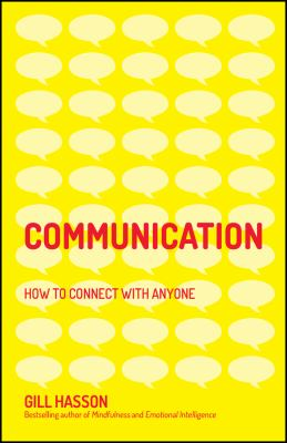 Communication : how to connect with anyone