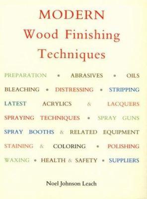 Modern wood finishing techniques