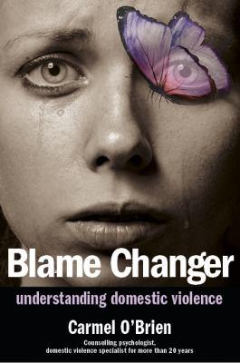 Blame changer : understanding domestic violence
