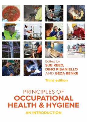 Principles of Occupational Health and Hygiene : An Introduction.