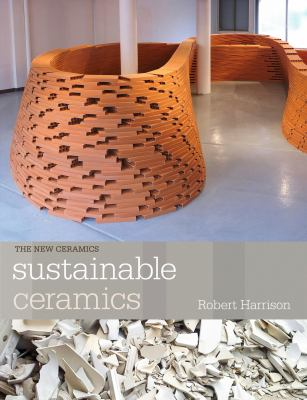 Sustainable ceramics : a practical guide