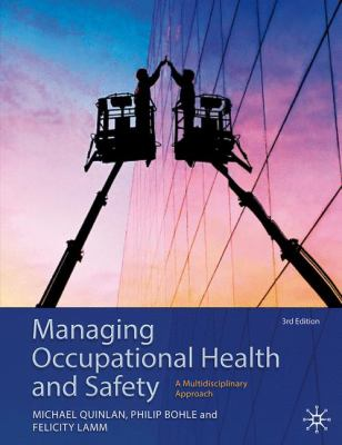 Managing occupational health and safety : a multidisciplinary approach