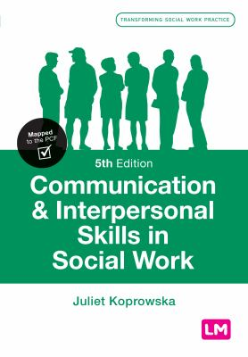 Communication & interpersonal skills in social work