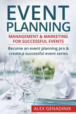 Event planning : management & marketing for successful events