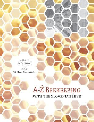 A-Ž beekeeping with the Slovenian hive