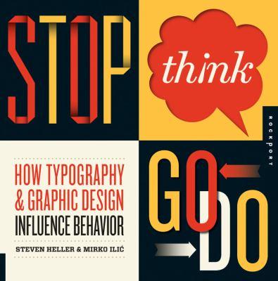 Stop, think, go, do : how typography & graphic design influence behavior