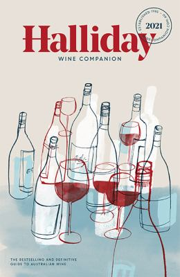 Halliday wine companion 2021 : the bestselling and definitive guide to Australian wine