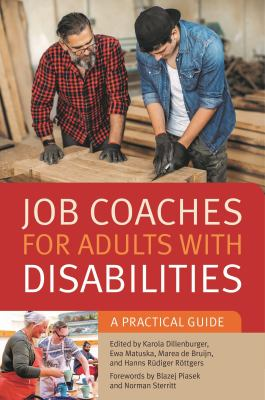 Job coaches for adults with disabilities : a practical guide