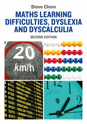 Maths learning difficulties, dyslexia and dyscalculia
