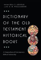 Cover image for Dictionary of the Old Testament : historical books