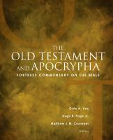 Cover image for Fortress commentary on the Bible. The Old Testament and Apocrypha